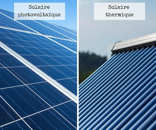 Solaire photovoltaïque vs solaire thermique